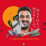 Márcio Matos, 02 anos sem sua presença.