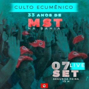 Ato Ecumênico em comemoração aos 33 anos do MST na Bahia